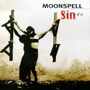 Moonspell - SIN / Pecado - Zortam Music