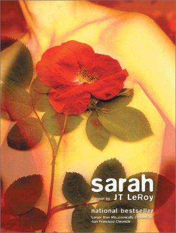 Sarah: A Novel, J. T. LeRoy