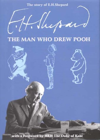 the-story-of-e-h-shepard-the-man-who-drew-pooh