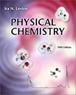 Physical Chemistry by Levine