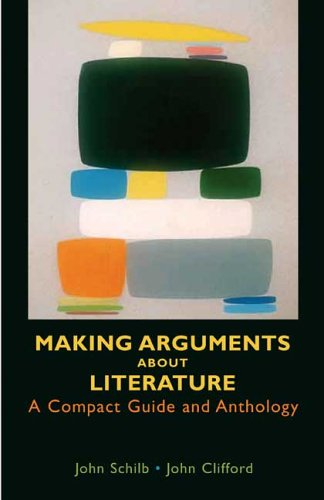 Making Arguments About Literature: A Compact Guide and...