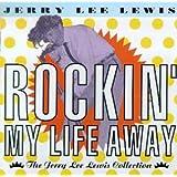 Rockin' My Life Away