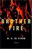 Brother Fire: Poems