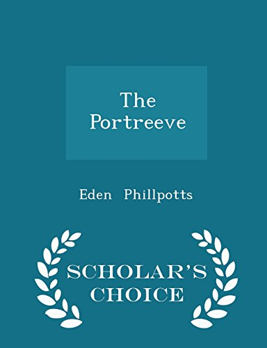 The Portreeve - Scholar's Choice Edition