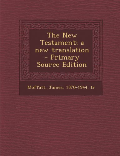 The New Testament; a new translation
