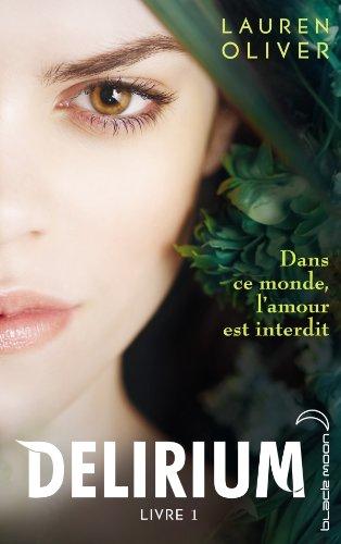 Delirium (3 Tomes) - Lauren Oliver 41WEkYwHCWL._