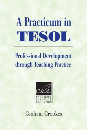 A Practicum in TESOL: Professional Development through...