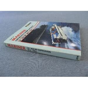 Mariner Outboard Shop Manual: 50-200 Hp, 1976-1984 Kalton C. Lahue