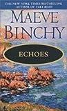 Echoes (0440213886) by Binchy, Maeve