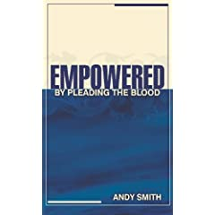 Empowered: By Pleading the Blood