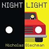 img - for Night Light by Nicholas Blechman (2013-04-30) book / textbook / text book