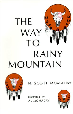 the way to rainy mountain by n scott momaday In this excerpt from the way to rainy mountain by n scott momaday, what aspect of culture does the author explore - 2849392.
