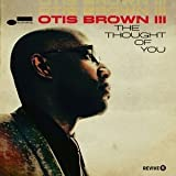 The Thought of You by Otis Brown III [Music CD]
