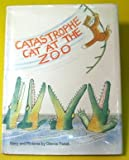img - for Catastrophe Cat at the zoo: Story and pictures book / textbook / text book