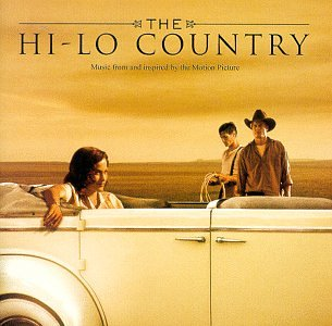 The Hi-Lo Country: Music From And Inspired By The Motion Picture by Carter Burwell and Various Artists