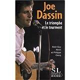 Joe Dassin : Le triomphe et le tourment (Biographie)