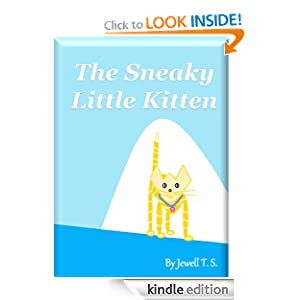 The Sneaky Little Kitten