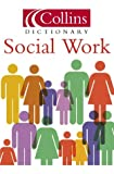 Social Work (Collins Dictionary of) (0007143966) by Thomas, Martin