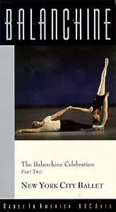 Balanchine Celebration:Part Two [VHS]