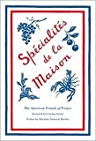 img - for American Friends Of France,Christine Schwartz Hartley'sSpecialites de la Maison (American Friends of France) [Hardcover](2010) book / textbook / text book