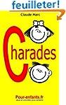 Charades pour enfants: 100 jeux de ch...