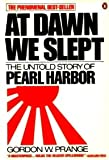 At Dawn We Slept: The Untold Story of Pearl Harbor [ペーパーバック] / Gordon W. Prange (著); Penguin (Non-Classics) (刊)