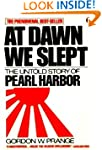 At Dawn We Slept: The Untold Story of...