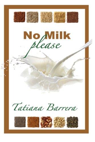 No Milk, Please: An Invitation To Explore Milk Alternatives