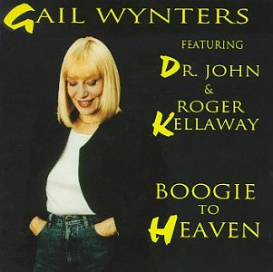 Boogie To Heaven by Gail Wynters, Dr. John, Roger Kellaway and Dr.John Gail Wynters