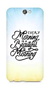 AMEZ every morning is a beautiful morning Back Cover For HTC One A9