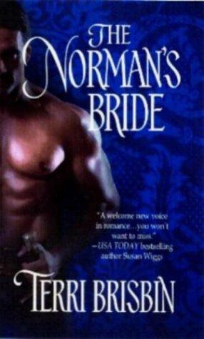 The Norman's Bride (Harlequin Historical Series), Terri Brisbin
