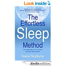 The Effortless Sleep Method:The Incredible New Cure for Insomnia and Chronic Sleep Problems