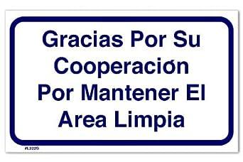 Sign - Gracias Por Su Cooperacion Por Mantener El Area Limpia: Amazon