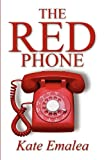 Kate Emalea The Red Phone