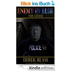 Enemy in Blue: The Chase (Book #1) (The Cruz Marquez Thrillers) (English Edition)