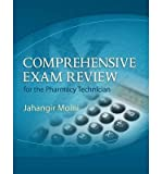 img - for [ COMPREHENSIVE EXAM REVIEW FOR THE PHARMACY TECHNICIAN [WITH CDROM] ] By Moini, Jahanqir ( Author) 2011 [ Paperback ] book / textbook / text book