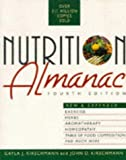 Nutrition Almanac (4th ed) (0070349223) by Kirschmann, Gayla J.