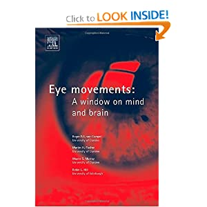 Eye Movements: A Window on Mind and Brain Roger Pg Van Gompel