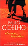 Eleven Minutes (0007166036) by Coelho, Paulo