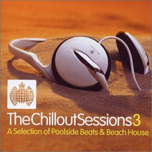 Chillout Sessions 3 [2cd] [Import anglais]