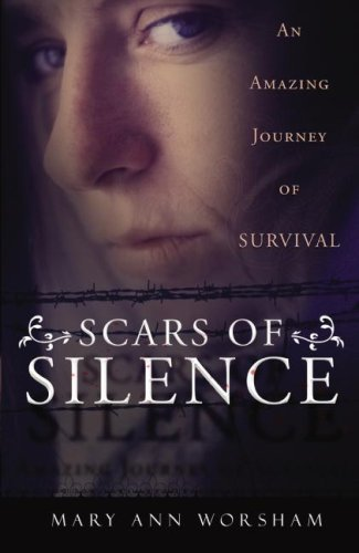 Scars of Silence: An Amazing Journey of Survival