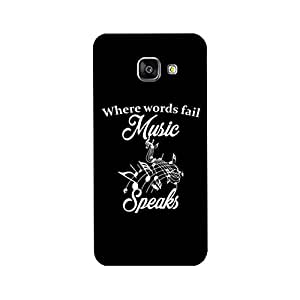 PrintRose Samsung Galaxy A7 (2016) back cover - High Quality Designer Case and Covers for Samsung Galaxy A7 (2016) Where words fail music speaks