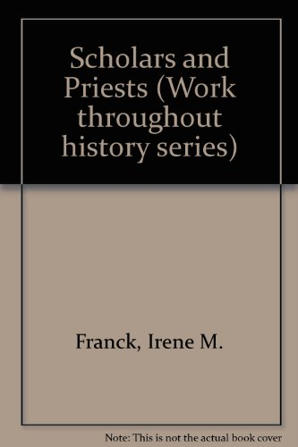 Scholars and Priests (Work Throughout History Series)