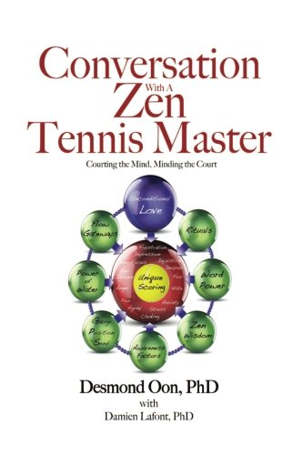 Conversation with a Zen Tennis Master: Courting the Mind, Minding the Court PDF