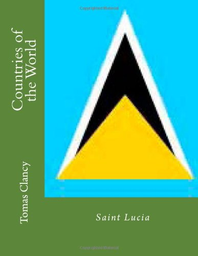 Countries of the World: Saint Lucia