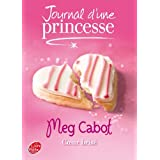 Journal d&#39;une princesse - Tome 9 - Coeur brispar Meg Cabot