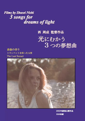 3 Songs For Dreams Of Light