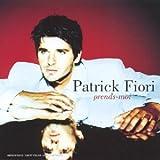 echange, troc Patrick Fiori - Prends-Moi