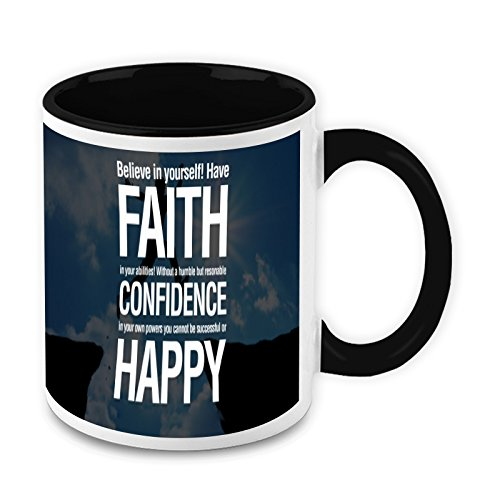 HomeSoGood Have Faith In Your Ability Quote White Ceramic Coffee Mug - 325 Ml