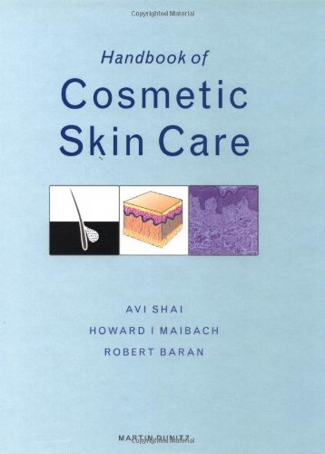Handbook Of Cosmetic Skin Care (Series In Cosmetic And Laser Therapy)
